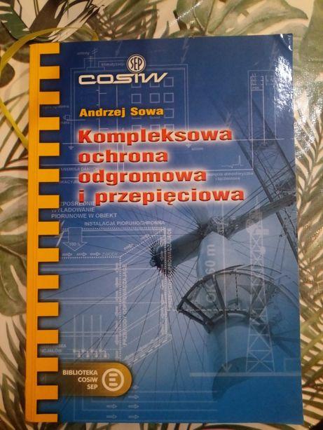 Andrzej Sowa Kompleksowa ochrona odgromowa i przepięciowa