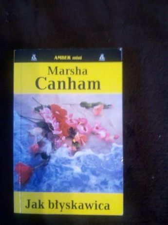 """Marsha Canham """"Jak błyskawica"""""""