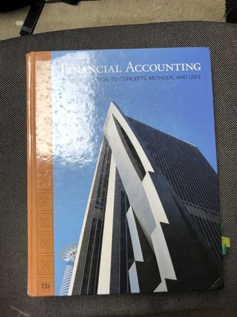 Financial Accounting an introduction to concepts, metods, and uses