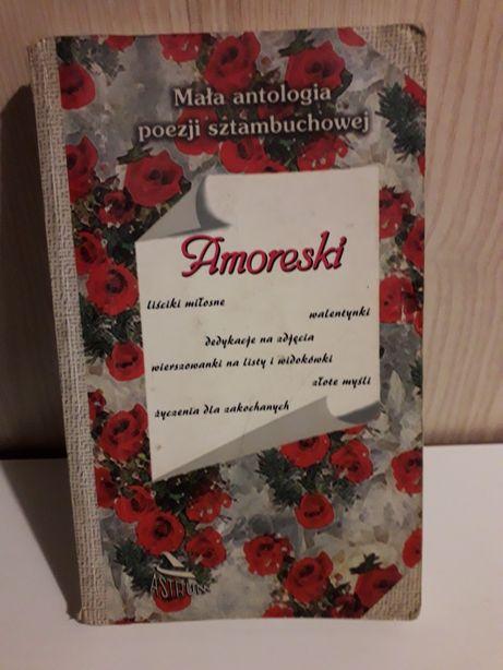 Amoreski mała antologia poezji sztambuchowej książka