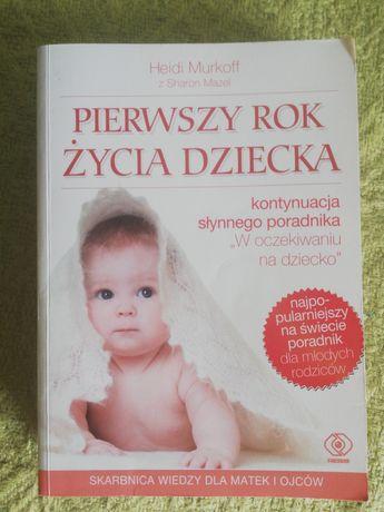 Książka Pierwszy rok życia dziecka Heidi Murkoff