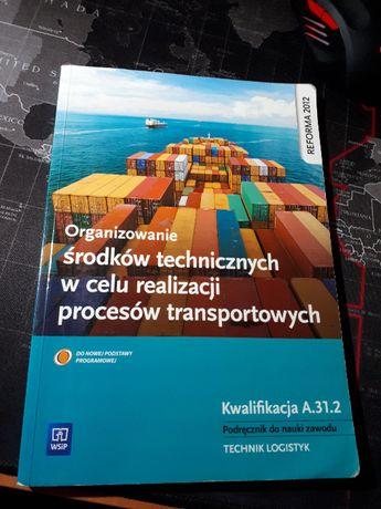 Organizowanie środków technicznych w procesach transportowych A.31.2