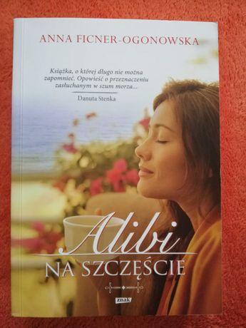 Książka nowa Alibi na szczęście Anna Ficner-Ogonowska
