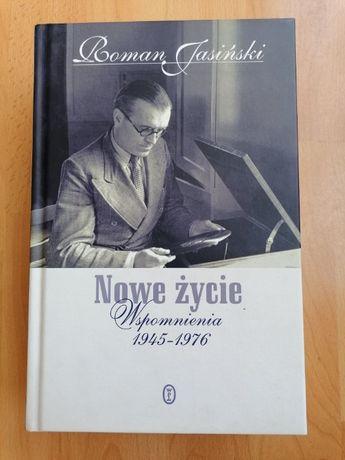 Nowe życie. Wspomnienia 1945/1976. Roman Jasiński