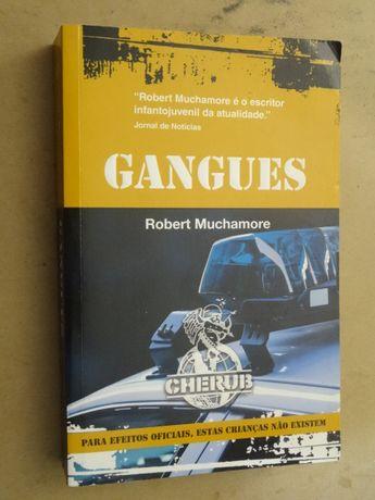 Gangues de Robert Muchamore - 1ª Edição