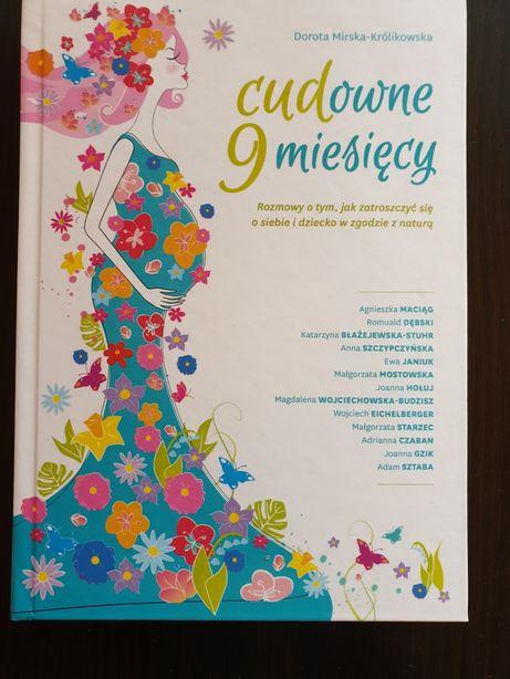Nowa książka Cudowne 9 miesięcy -Mirska-Królikowska Dorota.