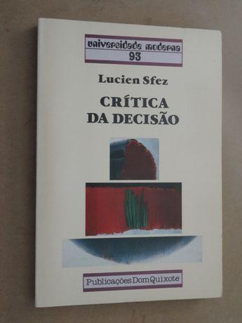 """""""Crítica da Decisão"""" de Lucien Sfez - 1ª Edição"""