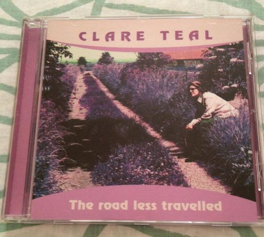"CD ""Clare Teal - The Road Less Travelled"""