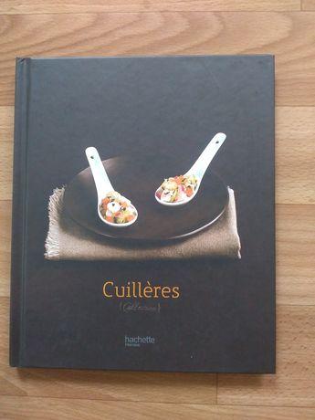 Кулинарная книга Cuillères (Ложки) Philippe Merel на французском языке