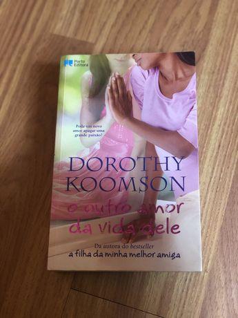 Livro O outro amor da vida dele de Dorothy Koomson