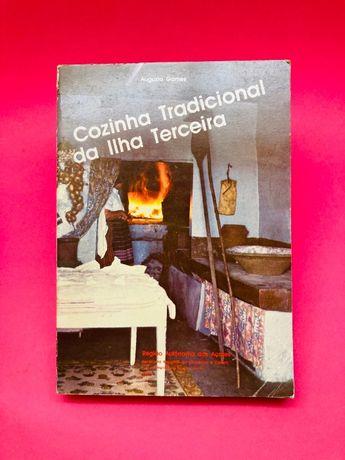 Cozinha Tradicional da Ilha Terceira - Augusto Gomes