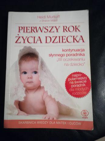 """Książka """"Pierwszy rok życia dziecka"""" Heidi Murkoff"""