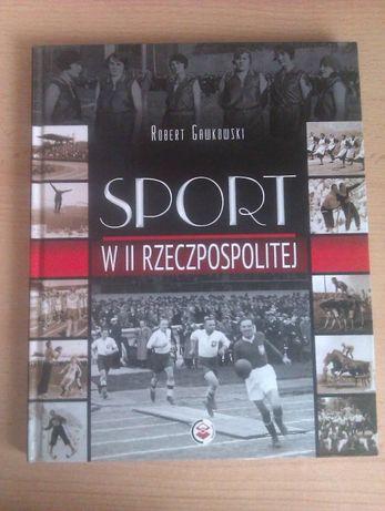 """Książka """"Sport w II Rzeczpospolitej"""""""