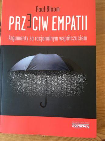 Przeciw empatii - Paul Bloom