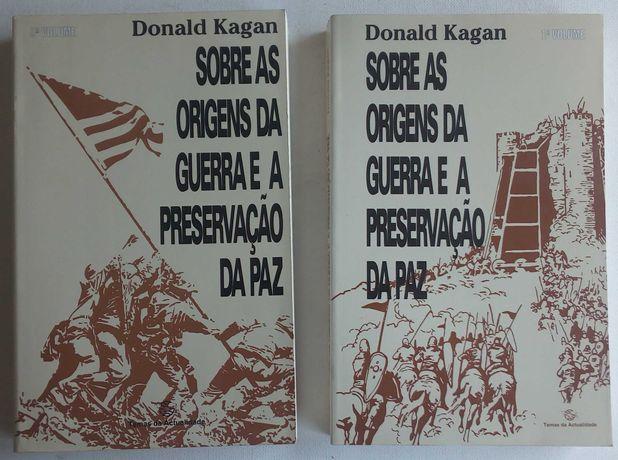 sobre as origens da guerra e a preservação da paz / donald kagan
