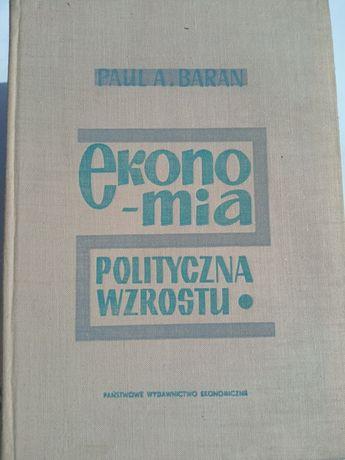 Ekonomia polityczna wzrostu – Paul.A.Baran