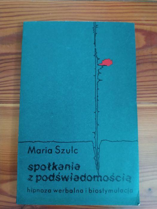 Maria Szulc – spotkania z podświadomością – hipnoza werbalna i biostym Zabrze - image 1
