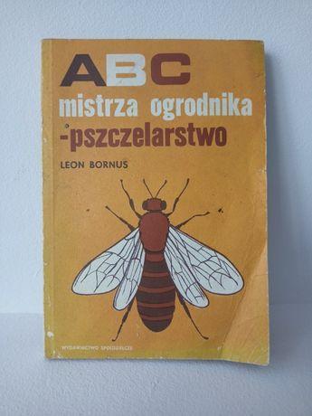 ABC mistrza ogrodnika - Pszczelarstwo. L. Bornus