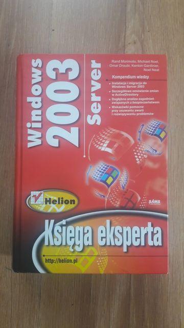Microsoft Windows server 2003. Księga eksperta