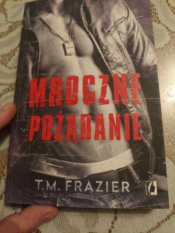 Mroczne pożądanie- T.M. Frazier