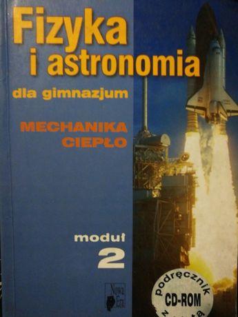 Fizyka i astronomia dla gimnazjum Moduł 2 Mechanika Ciepło