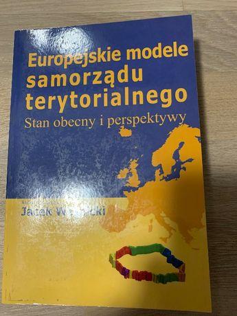 Europejskie modele samorządu terytorialnego- red naukowa J. Wojnicki