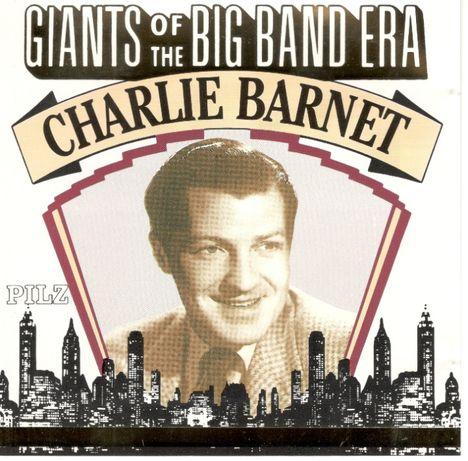 CD Charlie Barnet of The Band Era