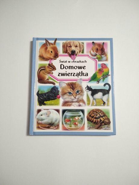 Domowe zwierzątka NOWA Świat w obrazkach książka dla dzieci G40