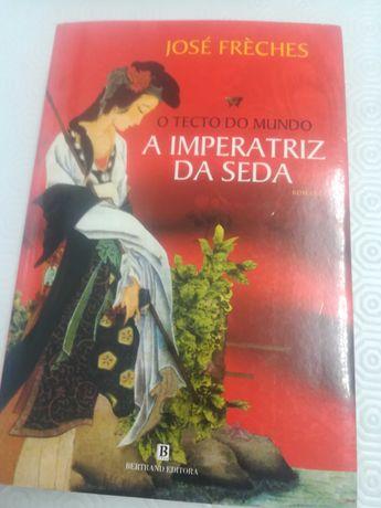 """José Fréches """"A Imperatriz de seda"""""""