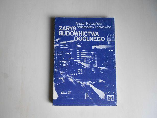Kuczyński A. Lenkiewicz W.: Zarys budownictwa ogólnego