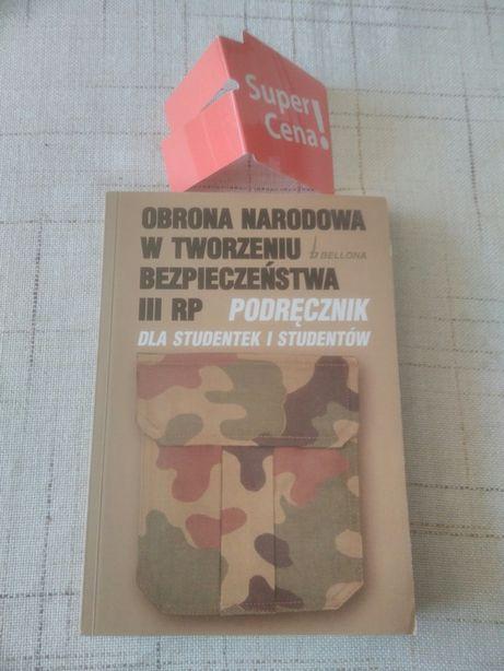 """książka """"obrona narodowa w tworzeniu bezpieczeństwa III RP""""R.Jakubczak"""