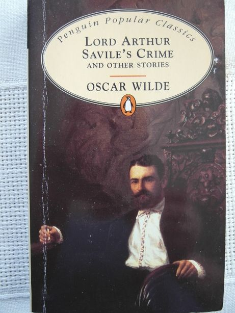 Lord Arthur Savile's Crime and Other Stories, Oscar Wilde