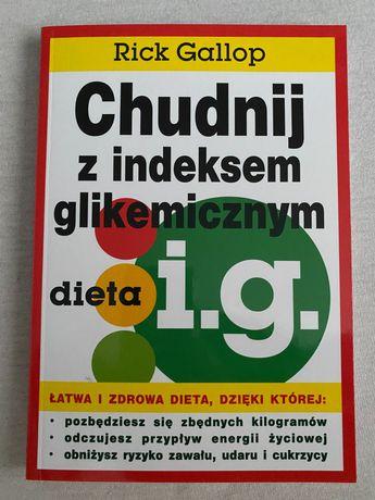 Chudnij z indeksem glikemicznym Rick Gallop