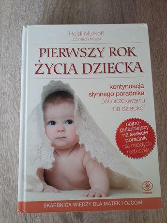 Pierwszy rok życia dziecka i zabawy z niemowlakiem