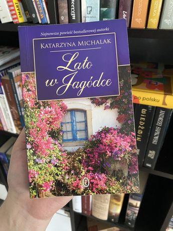 """Katarzyna Michalak - """"Lato w Jagódce"""""""