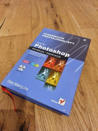 Photoshop Korekcja i Separacja - Dan Margulis z CD