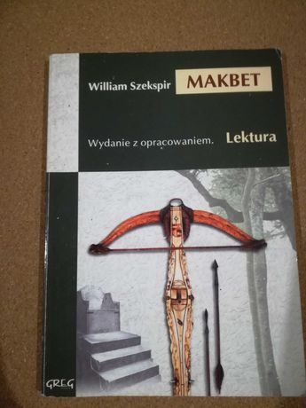 Makbet. Lektura z opracowaniem