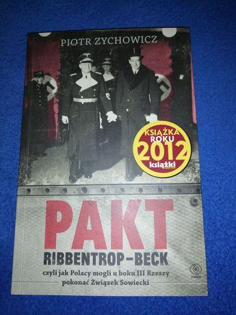 Pakt Ribbentrop - Beck, Piotr Zychowicz