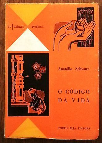 o código da vida, anatólio scwarz, portugália editora