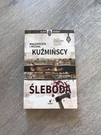 """""""Śleboda"""" - Małgorzata i Michał Kuźmińscy"""