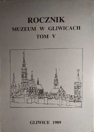 Roczniki Gliwic różne tomy