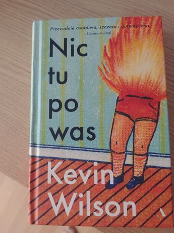 Kevin Wilson Nic tu po was