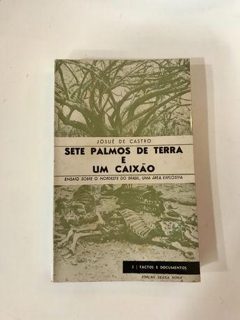 Sete Palmos de Terra e um caixão Josué de Castro