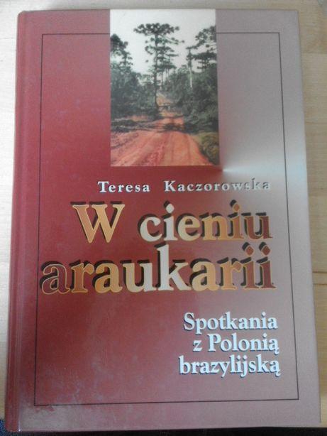 W cieniu Araukarii Spotkania z Polonią brazylijską