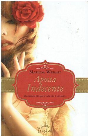 10044 Aposta Indecente de Matilda Wright