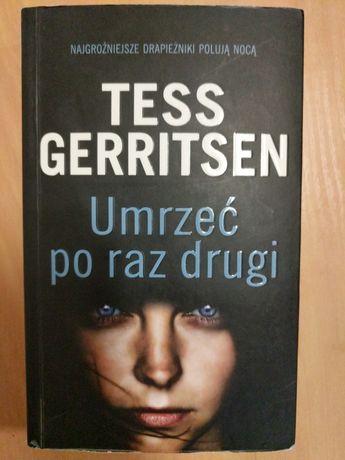 Tess Gerritsen Umrzeć po raz drugi