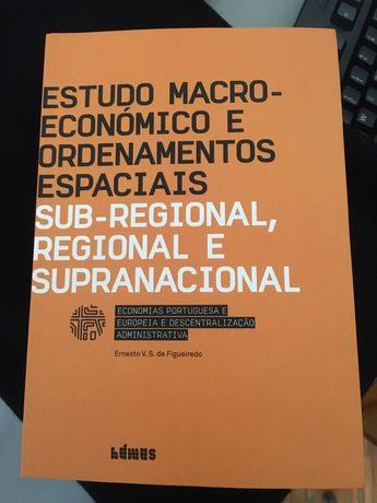 Estudo Macro-Económico e Ordenamentos Espaciais