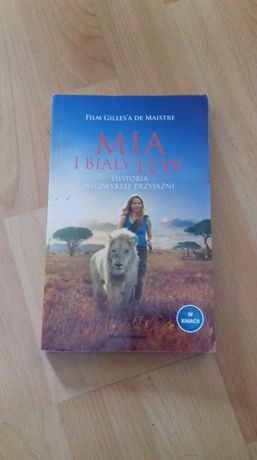"""Książka """"Mia i biały lew"""""""