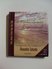 A Minha Limpeza Espiritual de Alexandra Solnado