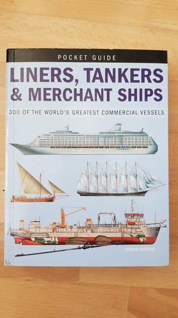 Pocket Guide: Liners, Tankers nad Merchant ships